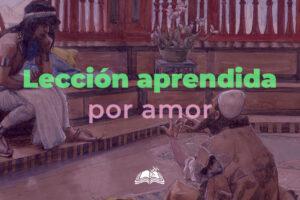 leccion aprendida por amor seminario teologico internacional